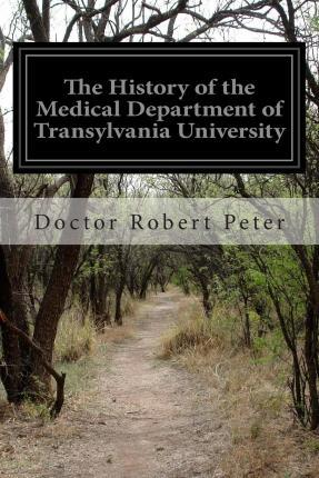 The History of the Medical Department of Transylvania University