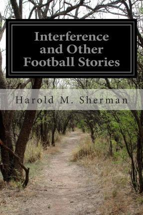 Interference and Other Football Stories