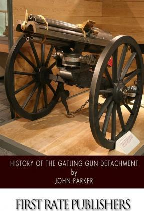 History of the Gatling Gun Detachment