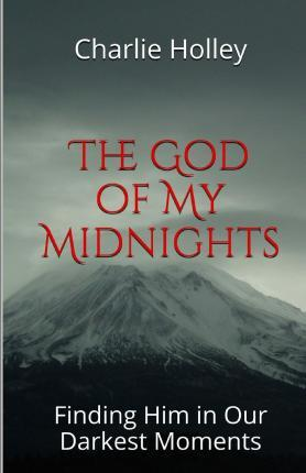 The God of My Midnights