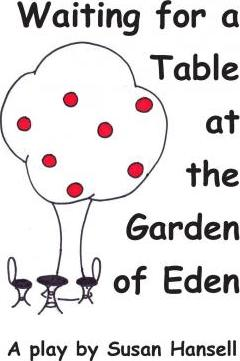 Waiting for a Table at the Garden of Eden