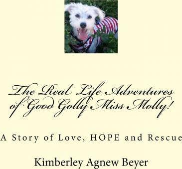 The Real Life Adventures of Good Golly Miss Molly!