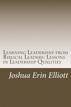Learning Leadership from Biblical Leaders