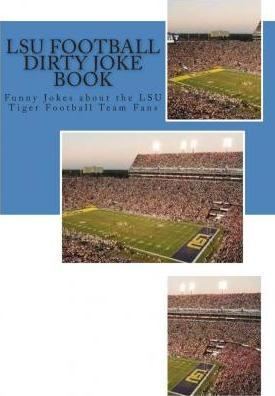 Lsu Football Dirty Joke Book