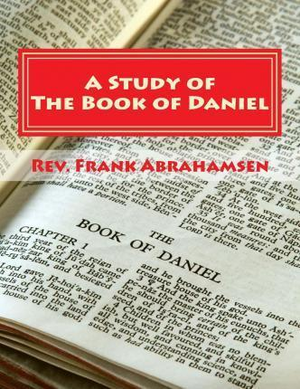 A Study of the Book of Daniel