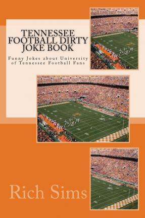 Tennessee Football Dirty Joke Book