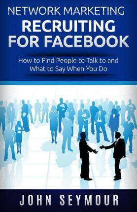 Network Marketing Recruiting for Facebook