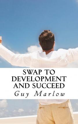Swap to Development and Succeed
