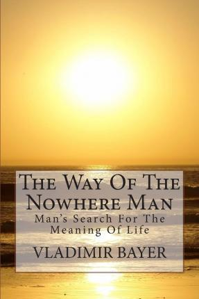 The Way of the Nowhere Man