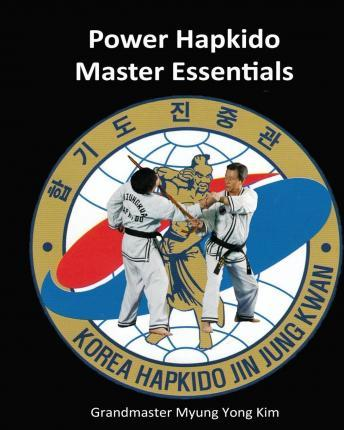 Power Hapkido Master Essentials