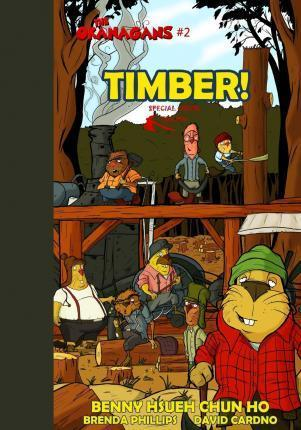 Timber! (the Okanagans, No. 2) Special Color Edition