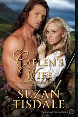 Caelen's Wife, Book Two