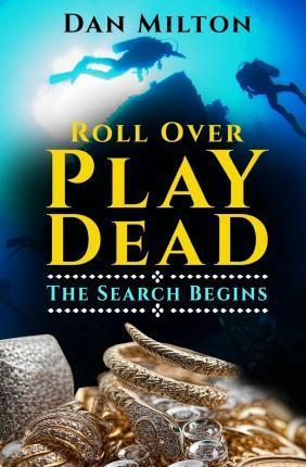 Roll Over Play Dead