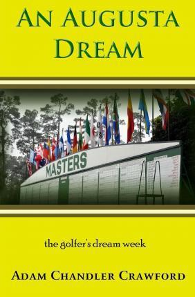 An Augusta Dream