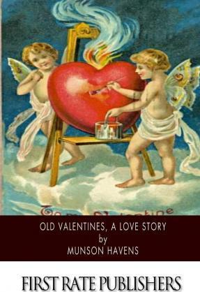 Old Valentines, a Love Story