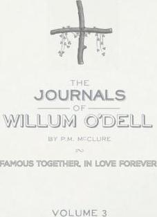 The Journals of Willum O'Dell