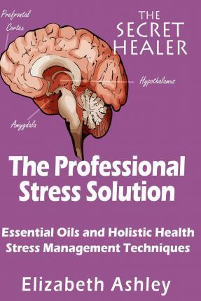The Professional Stress Solutution