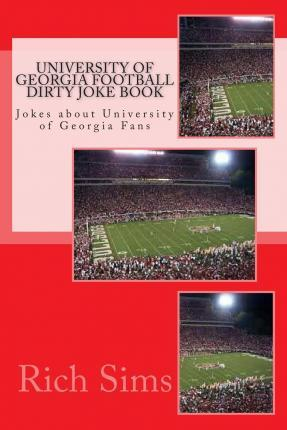 University of Georgia Football Dirty Joke Book