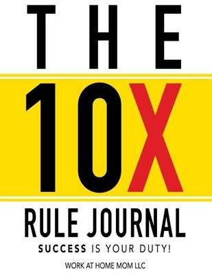 10x Rule Journal