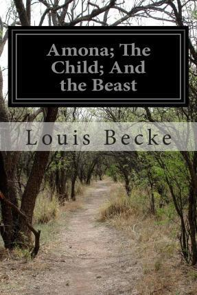 Amona; The Child; And the Beast