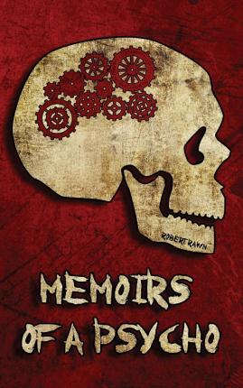 Memoirs of a Psycho