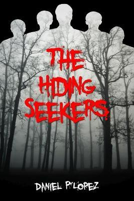 The Hiding Seekers