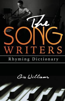 The Song Writers Rhyming Dictionary