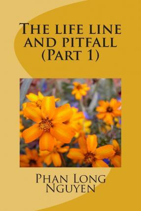 The Life Line and Pitfall (Part 1)