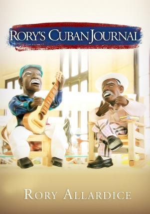 Rory's Cuban Journal