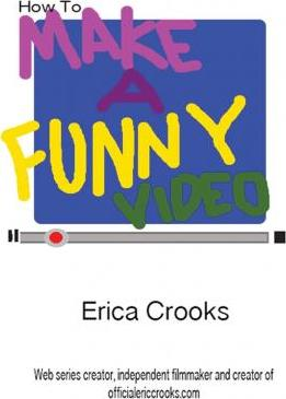 How to Make a Funny Video