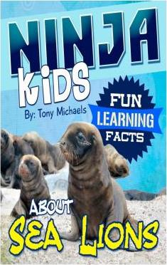 Fun Learning Facts about Sea Lions