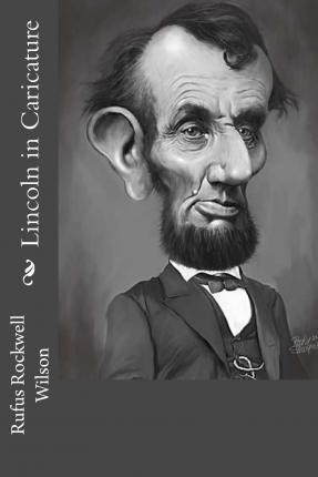 Lincoln in Caricature