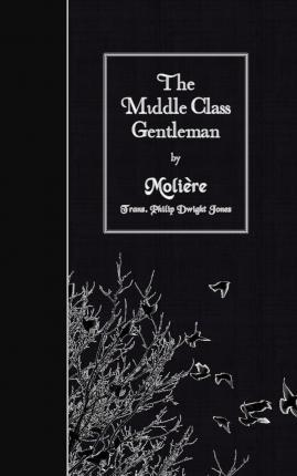 The Middle Class Gentleman