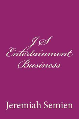 J S Entertainment Business