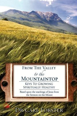 From the Valley to the Mountaintop