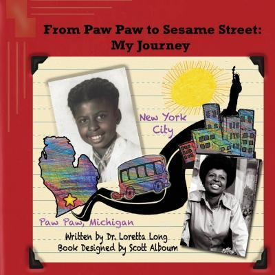 From Paw Paw to Sesame Street