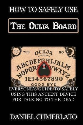 How to Safely Use the Ouija Board