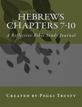 Hebrews, Chapters 7-10