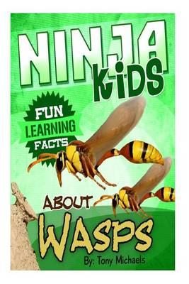 Fun Learning Facts about Wasps