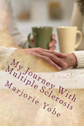 My Journey with Multiple Sclerosis