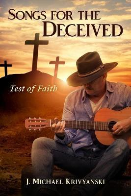 Songs for the Deceived