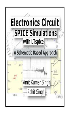 Electronics Circuit Spice Simulations with Ltspice
