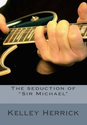 "The Seduction of ""Sir Michael"""