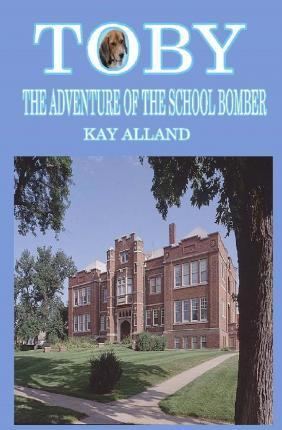 Toby the Adventure of the School Bomber