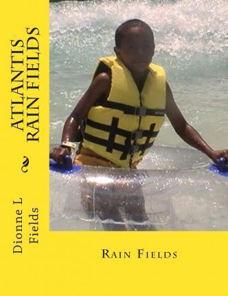 Atlantis Rain Fields