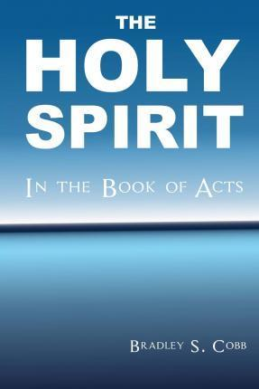 The Holy Spirit in the Book of Acts
