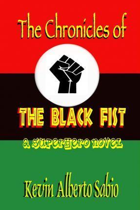The Chronicles of the Black Fist
