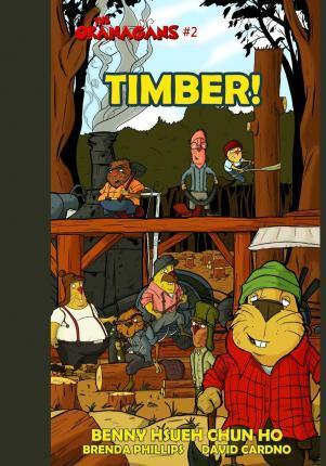 Timber! (the Okanagans, No. 2)