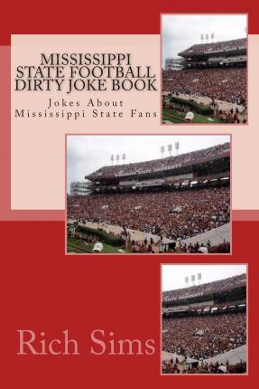 Mississippi State Football Dirty Joke Book