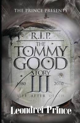 The Tommy Good Story 3